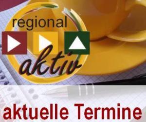 aktuelle Termine des regional aktiv - Unternehmertreffens