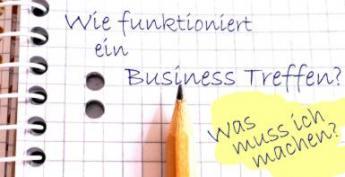 Wie funktioniert ein Businesstreffen?